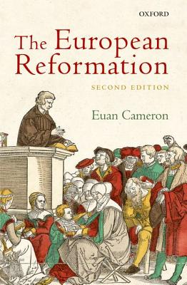 The European Reformation By Cameron, Euan